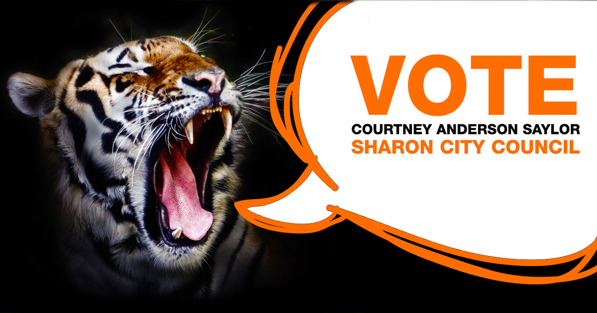 Tiger with speech bubble saying Vote Courtney Anderson Saylor Sharon City Council